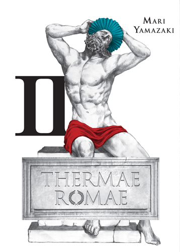 Thermae Romae (Live Action) II